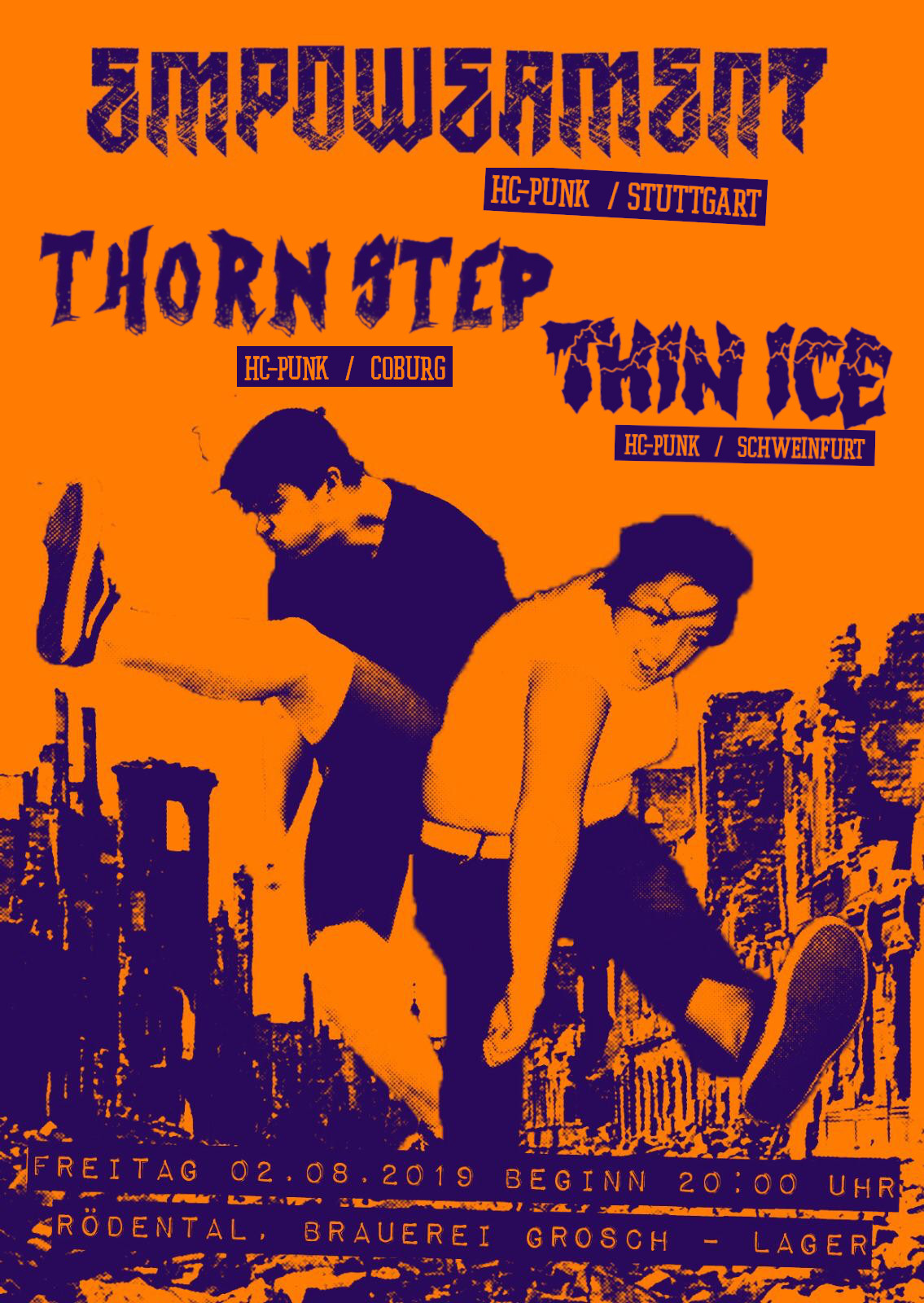 Empowerment, Thorn Step, Thin Ice - Brauerei Brosch, Rödental 2019