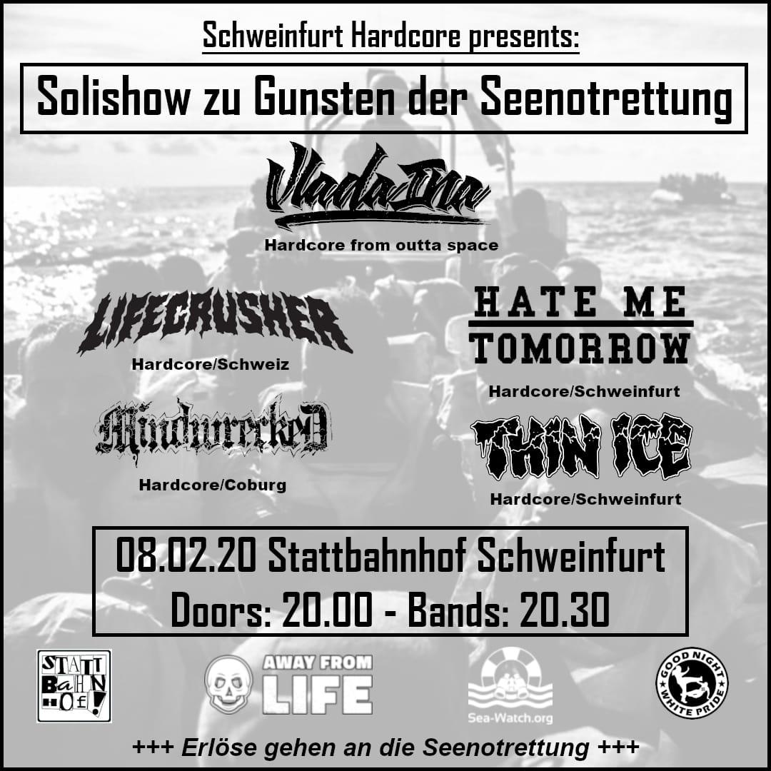 Solishow zu Gunsten der Seenotrettung w. Thin Ice, Vlada Ina, Lifecrusher, Hate Me Tomorrow, Mindwrecked - Stattbahnhof, Schweinfurt