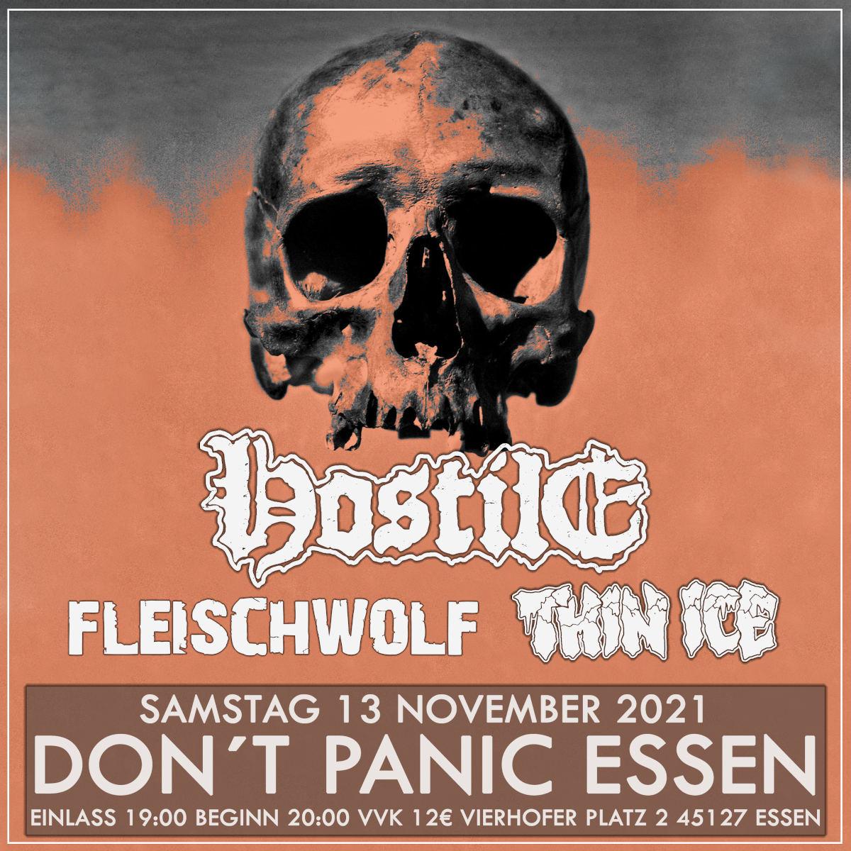 Thin Ice, Hostile, Fleischwolf - Don't Panic, Essen, 2021