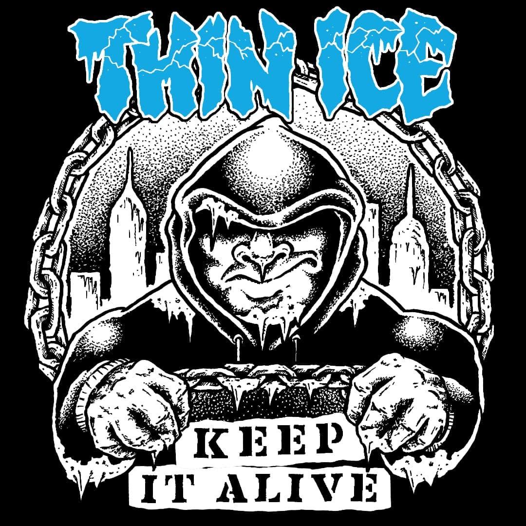 Thin Ice - Keep It Alive